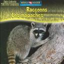 Raccoons Are Night Animals/Los Mapaches Son Animales Nocturnos (Night Animals/ Animales Nocturnos) by Joanne Mattern