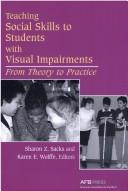 Teaching social skills to students with visual impairments