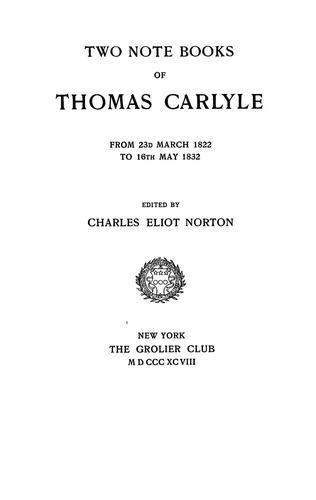 Download Two note books of Thomas Carlyle