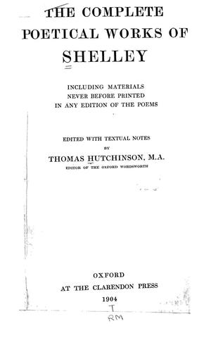The complete poetical works of Shelley