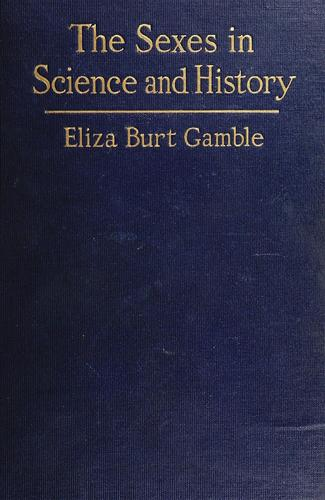 The sexes in science and history