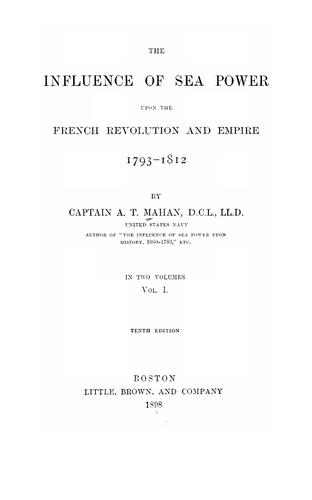Download The influence of sea power upon the French Revolution and Empire, 1793-1812