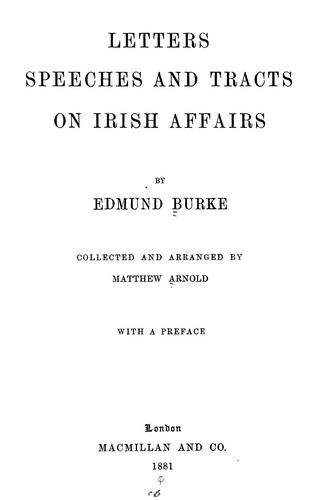 Letters, speeches and tracts on Irish affairs