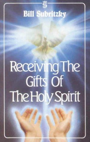 Receiving The Gifts Of The Holy Spirit