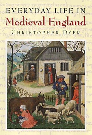Download Everyday life in medieval England