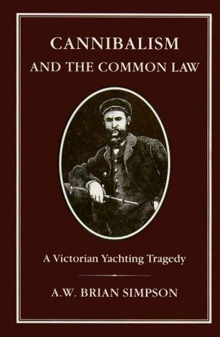 Download Cannibalism and the common law