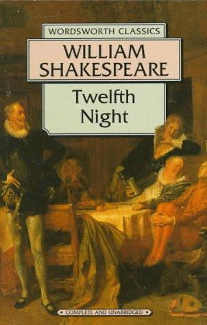 Download Twelfth Night (Wordsworth Classics) (Wordsworth Classics)