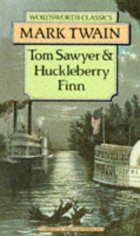 Download Tom Sawyer & Huckleberry Finn (Wordsworth Classics) (Wordsworth Collection)