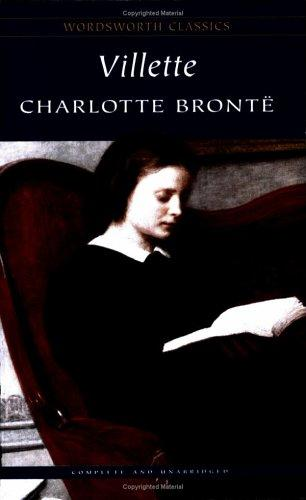 Villette (Wordsworth Classics) (Wordsworth Collection) by Charlotte Brontë