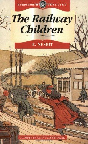 Download Railway Children (Wordsworth Collection) (Wordsworth Collection)