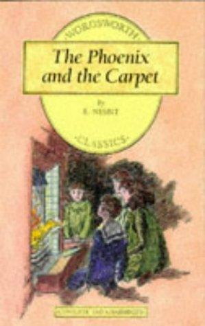 Download Phoenix and the Carpet (Wordsworth Children's Classics) (Wordsworth Children's Classics)