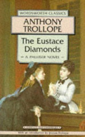 Download The Eustace Diamonds (Wordsworth Classics)