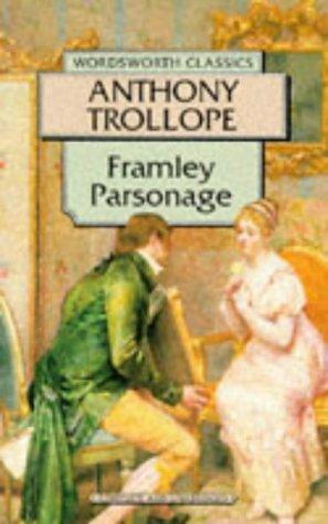Framley Parsonage (Wordsworth Classics)