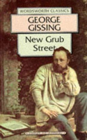 Download New Grub Street (Wordsworth Classics)