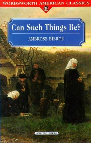Can Such Things Be (Wordsworth American Classics)