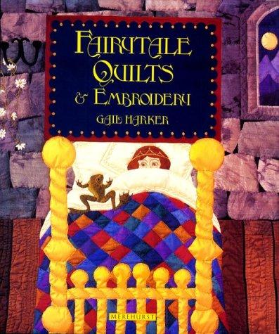Download Fairytale Quilts and Embroidery