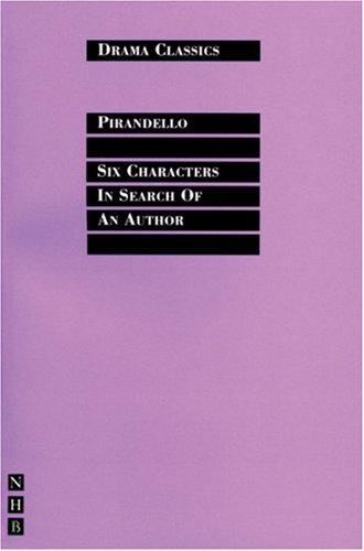 Download Six Characters in Search of an Author (Drama Classics)