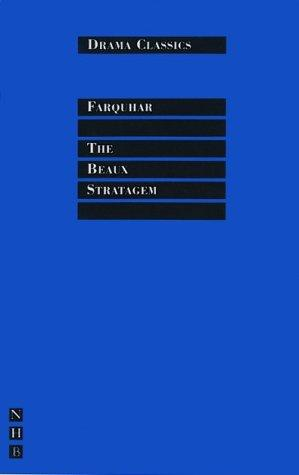 The Beaux Stratagem (Drama Classics)