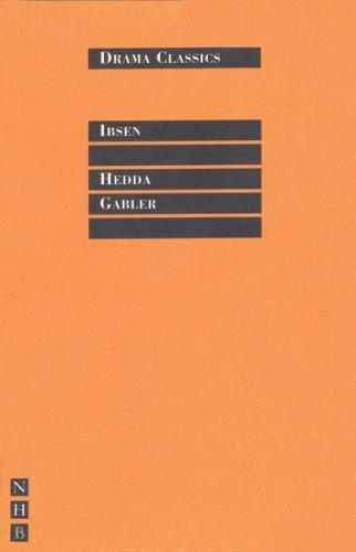 Download Hedda Gabler (Drama Classics)