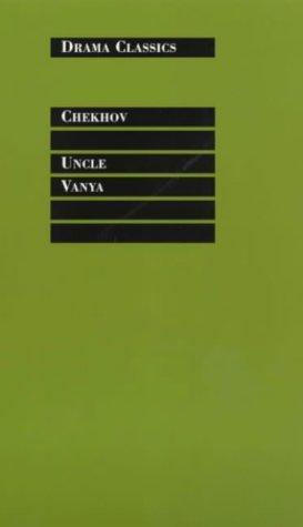 Uncle Vanya (Nick Hern Books/Drama Classics)