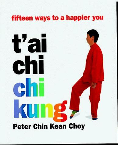 Download T'ai Chi, Chi Kung