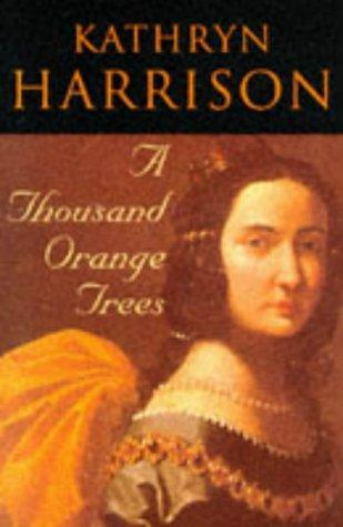 A Thousand Orange Trees
