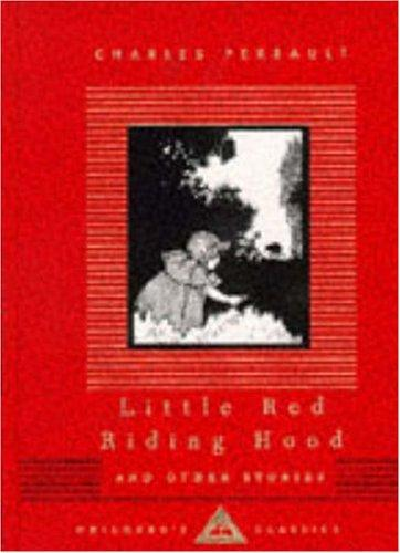 Little Red Riding Hood (Everyman's Library Children's Classics)