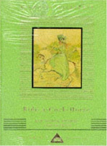 Download Ride a Cock Horse and Other Rhymes and Stories (Everyman's Library Children's Classics)
