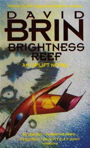Brightness Reef: Book One of a New Uplift Trilogy