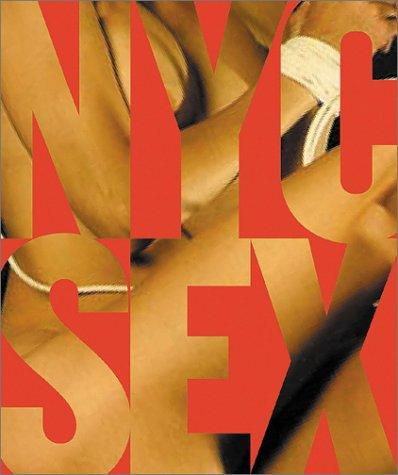 NYC Sex: How New York Transformed Sex in America, Gluck, Daniel (Introduction)