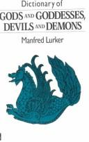 Download Dictionary of gods and goddesses, devils and demons