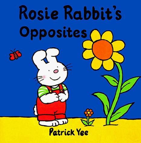 Download Rosie Rabbit's opposites