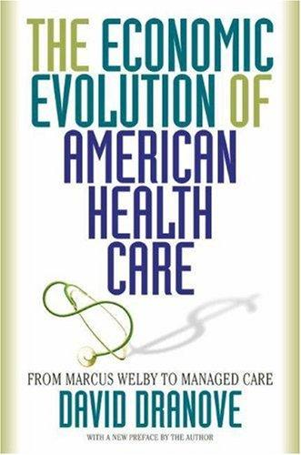 Download The Economic Evolution of American Health Care