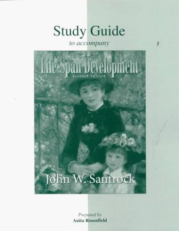 Student Study Guide for use with Life-Span Development