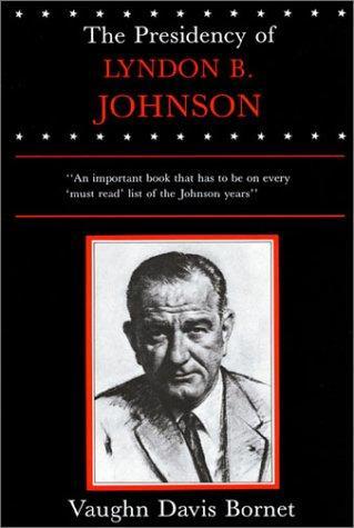 Download The presidency of Lyndon B. Johnson