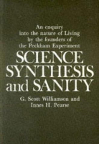 Science, synthesis, and sanity