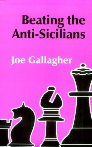 Download Beating the Anti-Sicilians
