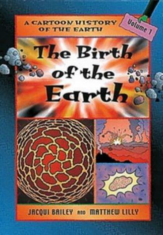 Download The Birth of the Earth (Cartoon History of the Earth)