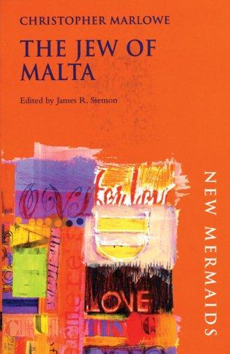 Download Jew of Malta (New Mermaids)