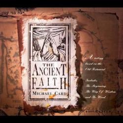 Michael Card - Ancient Faith Overture