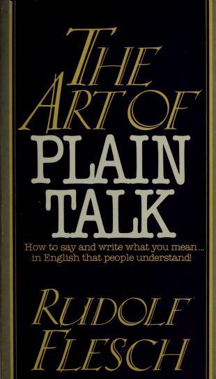 The Art of Plain Talk by Rudolf Flesch