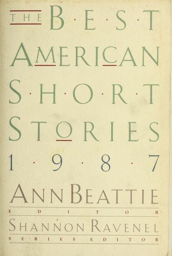 Cover of: The Best American Short Stories, 1987 | Ann Beattie