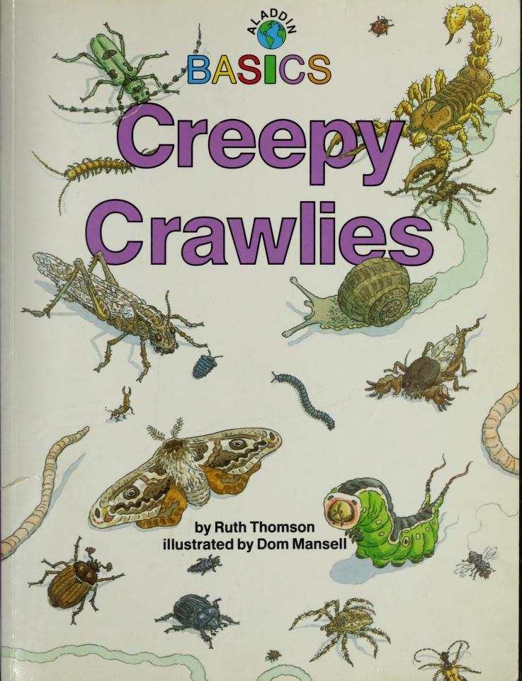Creepy crawlies by Thomson, Ruth