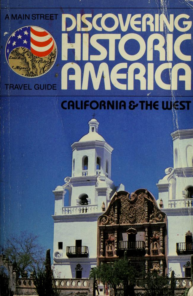 Discovering historic America by general editor, S. Allen Chambers ; [text, Vicki Brooks ... et al.].