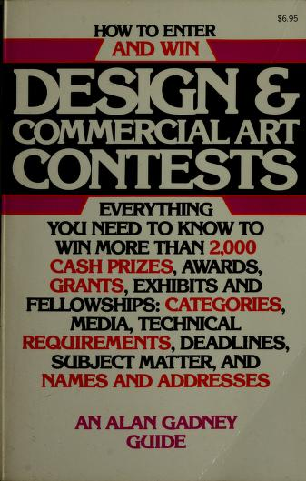 How to enter & win design & commercial art contests by Alan Gadney