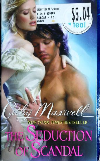 Cover of: The seduction of scandal | Cathy Maxwell