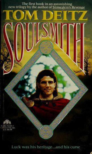 Soulsmith by Tom Deitz