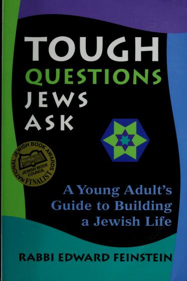Tough questions Jews ask by Edward Feinstein