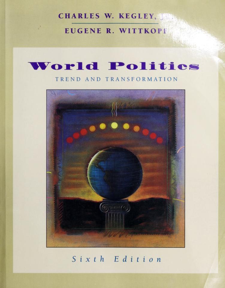 World politics by Charles W. Kegley undifferentiated