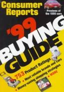 The Consumer Reports 1999 Buying Guide (Consumer Reports Buying Guide) by Consumers Union of United States.